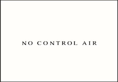 NO CONTROL AIR (ノーコントロール)