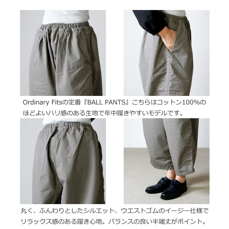 Ordinary Fits(オーディナリーフィッツ) BALL PANTS chino